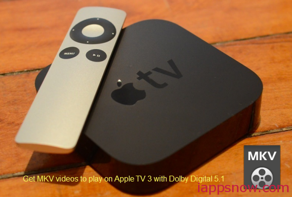play mkv on apple tv 3