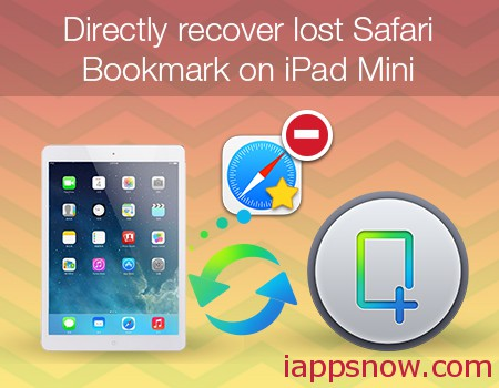recover ipad mini lost safari bookmark