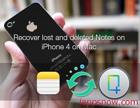 recover notes on iphone 4 on mac