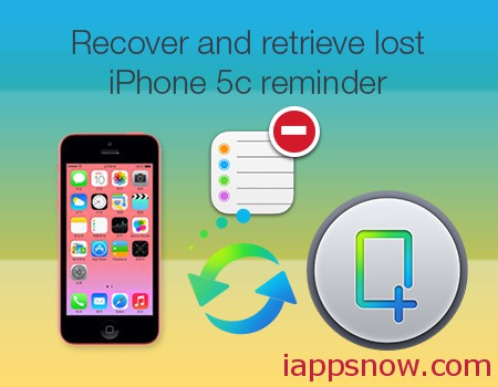 recover lost reminders on iPhone 5c