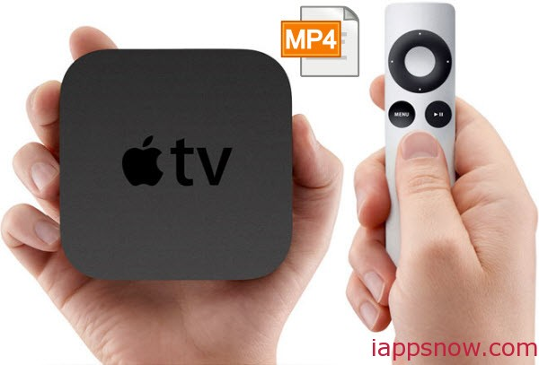 Play MP4 on Apple TV