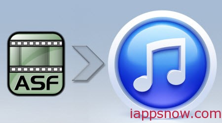 Adding ASF to iTunes for iPad/iPhone/iPod