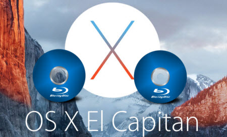 Watch Blu-ray Movies on Mac OS X El Capitan