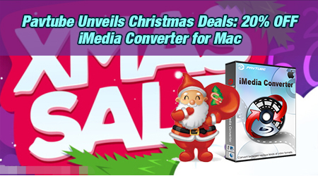 wanna get the top christmas hot deal software the industry leader in the field of blu raydvdhd4k video video software today pavtube rolls out 2015 - Christmas Deals 2015